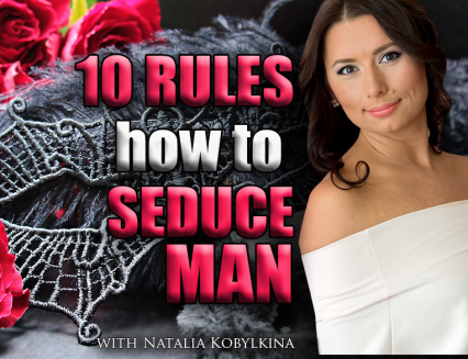 10 rules how to seduce men
