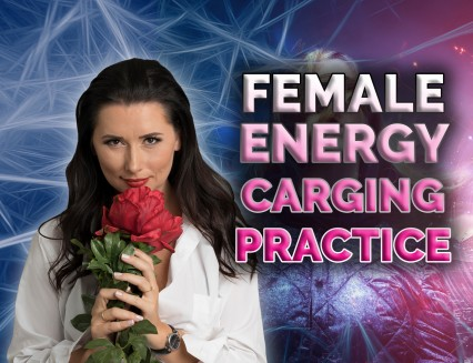 Female energy charging practices