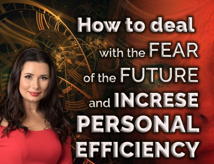 NEW How to deal with the fear of the future and increase personal efficiency