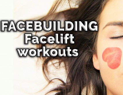 NEW Facebuilding - Facelift workouts