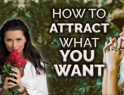 NEW How to Attract what You Want