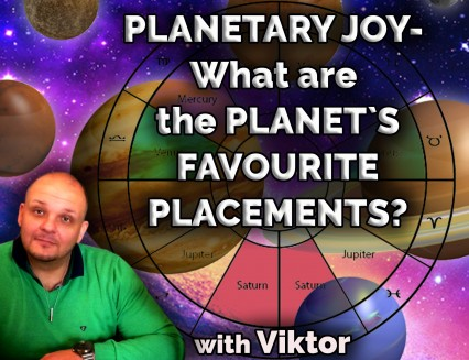 Planetary Joy - What are the planets favourite placements?