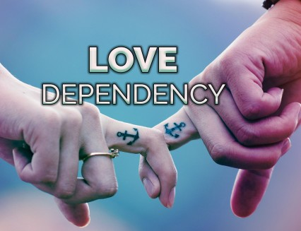 NEW Love dependancy