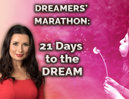 NEW Dreamers marathon: 21 Days to the Dream