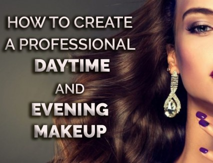 NEW How to create a professional daytime and evening makeup