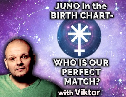 NEW Juno in the birth chart - WHO IS OUR PERFECT MATCH?
