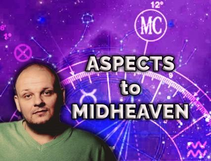 Aspects to Midheaven