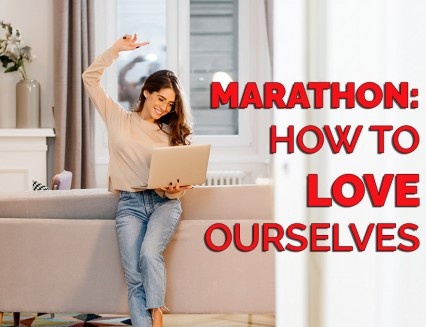 Marathon: How to love ourselves?
