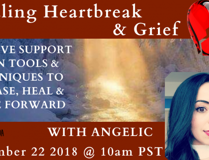 Heartbreak and Grief Healing Ceremony