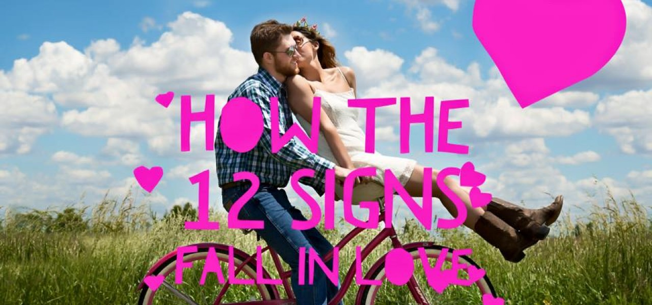 How the 12 Signs Fall In Love and Act in Love