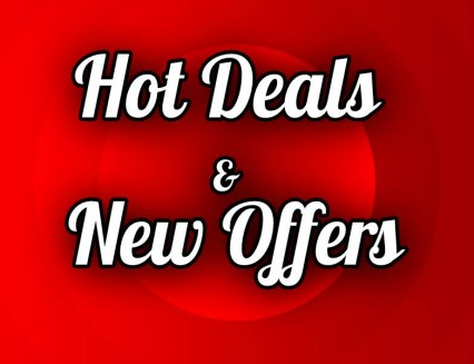 Hot Deals and New Offers