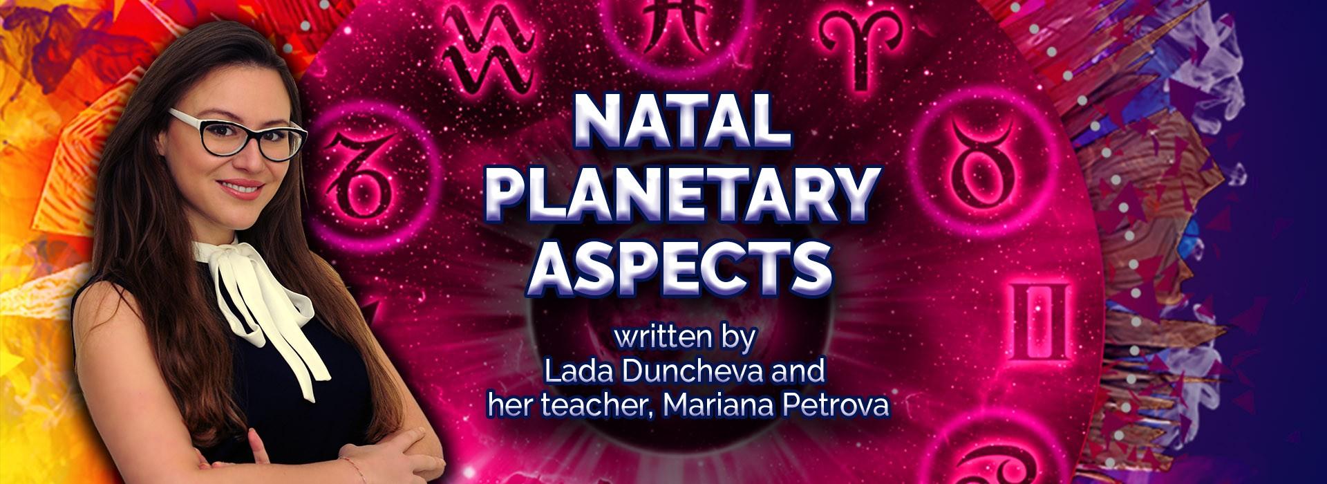 Natal Planetary Aspects